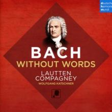 COMPAGNEY LAUTTEN  - CD BACH WITHOUT WORDS