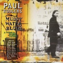 RODGERS PAUL  - CD MUDDY WATER BLUES..