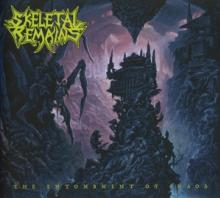SKELETAL REMAINS  - CD THE ENTOMBMENT OF CHAOS