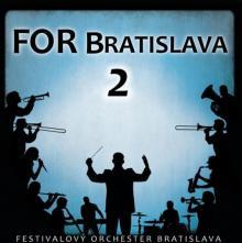 FESTIVALOVY ORCHESTER BRATISLA..  - CD FOR BRATISLAVA 2