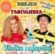 SMEJKO A TANCULIENKA  - CD VSETKO NAJLEPSIE!