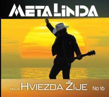 METALINDA  - CD MOJA HVIEZDA ZIJE (NO16)