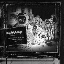 HOOVERPHONIC  - VINYL PRESIDENT OF T..