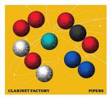 CLARINET FACTORY  - CD PIPERS
