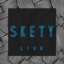 SKETY  - CD SKETY LIVE