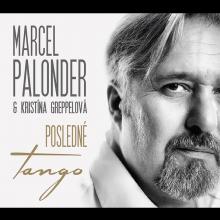 PALONDER MARCEL & GREPPELOVA K..  - CD POSLEDNE TANGO