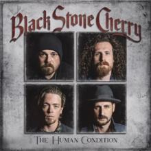 BLACK STONE CHERRY  - CD HUMAN CONDITION -..