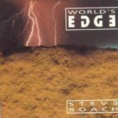 ROACH STEVE  - 2xCD WORLD'S EDGE