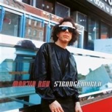 REV MARTIN  - CD STRANGEWORLD -REISSUE-