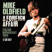MIKE OLDFIELD  - CD+DVD A FOREIGN AFFAIR (2CD)