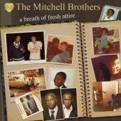 MITCHELL BROTHERS  - CD BREATH OF FRESH ATTIRE