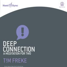 TIM FREKE & HEMI-SYNC  - CD+DVD DEEP CONNECTI..