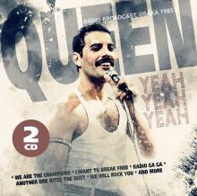 QUEEN  - CD+DVD YEAH YEAH YEAH (2CD)