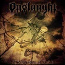ONSLAUGHT  - VINYL SHADOW OF DEAT..