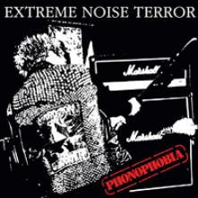 EXTREME NOISE TERROR  - CDD PHONOPHOBIA