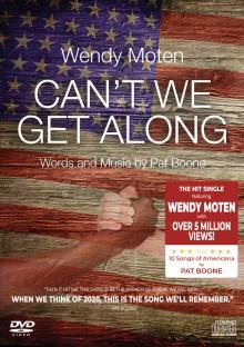 WENDY MOTEN & PAT BOONE  - CD+DVD CAN'T WE GET ALONG (DVD+CD)