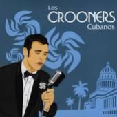 VARIOUS  - CD LOS CROONERS CUBANOS