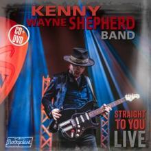 SHEPHERD KENNY WAYNE  - 2xCD+DVD STRAIGHT TO.. -CD+DVD-