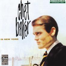 BAKER CHET  - VINYL IN NEW YORK -REMAST- [VINYL]
