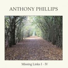 ANTHONY PHILLIPS  - 5xCD MISSING LINKS I..