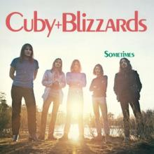CUBY & BLIZZARDS  - VINYL SOMETIMES -COLOURED/HQ- [VINYL]