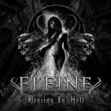 ELEINE  - CD DANCING IN HELL (BLACK & WHITE COVER)