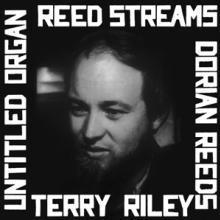 RILEY TERRY  - VINYL REED STREAMS [VINYL]