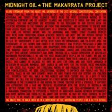 MIDNIGHT OIL  - CD THE MAKARRATA PROJECT