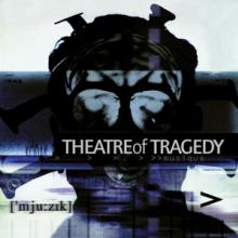 THEATRE OF TRAGEDY  - CD+DVD MUSIQUE (20TH..