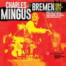 MINGUS CHARLES  - 4xCD MINGUS IN BREMEN