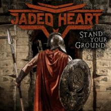 JADED HEART  - CD STAND YOUR GROUND LIMITED EDITION