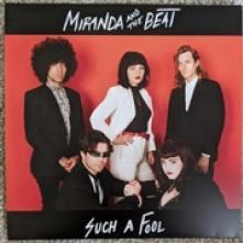 MIRANDA AND THE BEAT  - SI SUCH A FOOL/CHILLANTRO /7