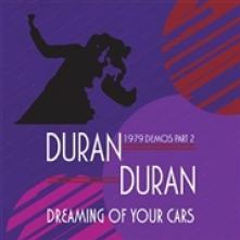 DURAN DURAN  - CD DREAMING OF YOUR ..