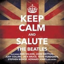COLLINS JUDY / RUNDGREN TODD /..  - CD KEEP CALM & SALUTE THE BEATLES