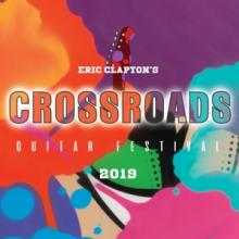 CROSSROADS GUITAR FESTIVA 2019 [BLURAY]