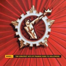 FRANKIE GOES TO HOLLYWOOD  - CD BANG! - THE BEST ..