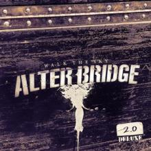 ALTER BRIDGE  - CD WALK THE SKY 2.0-EP