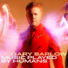 BARLOW GARY  - CD MUSIC PLAYED BY HUMANS