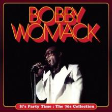 WOMACK BOBBY  - CD IT'S PARTY TIME: THE..