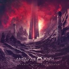 ARRAYAN PATH  - CD THE MARBLE GATES TO APEIRON