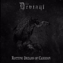 DEVIANT  - VINYL ROTTING DREAMS OF CARRION [VINYL]