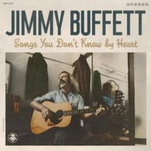 BUFFETT JIMMY  - CD SONGS YOU DON'T KNOW BY H