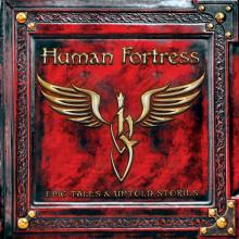 HUMAN FORTRESS  - CD+DVD EPIC TALES & UNTOLD STORIES
