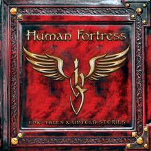 HUMAN FORTRESS  - VINYL EPIC TALES & U..