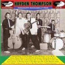 HAYDEN THOMPSON  - CD MISSISSIPPI ROCKABILLY MAN