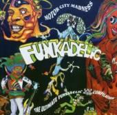 FUNKADELIC  - CD MOTOR CITY MADNESS: THE ULTIMA