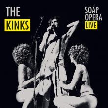 KINKS  - VINYL SOAP OPERA LIVE [VINYL]