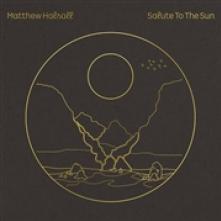 HALSALL MATTHEW  - CD SALUTE TO THE SUN