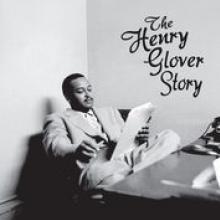 GLOVER HENRY  - 4xCD HENRY GLOVER STORY
