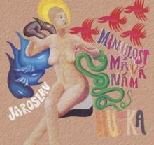 HUTKA JAROSLAV  - CD MINULOST MAVA NAM
